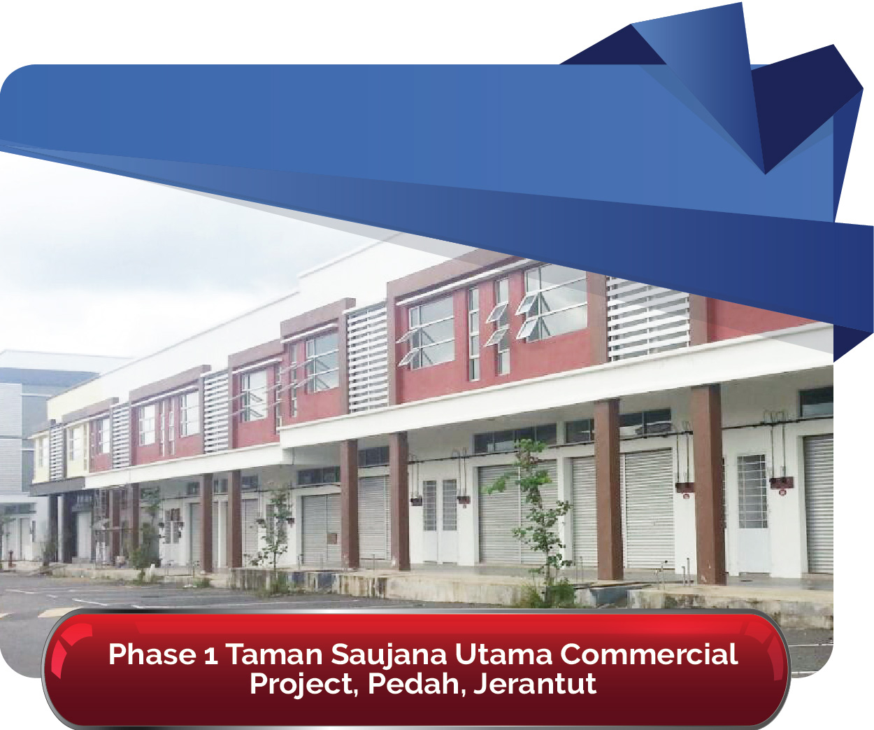 Phase 1 Taman Saujana Utama Commercial Project 01