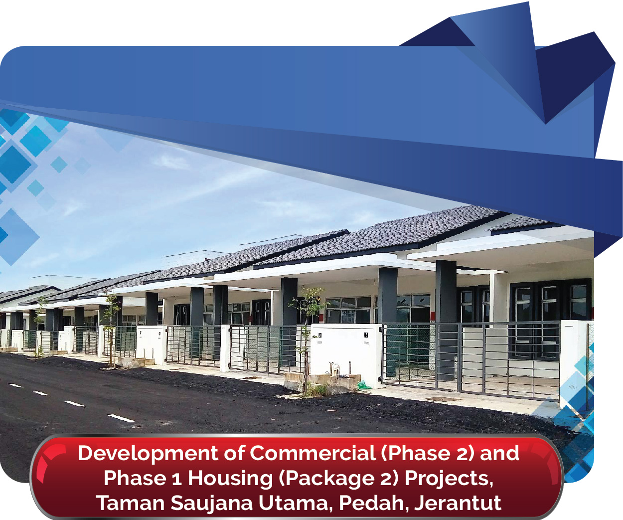 Commercial Phase 2 and Phase 1 Housing Package 2 Projects Taman Saujana Utama 01